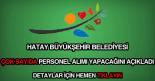 Hatay Büyükşehir Belediyesi personel alımı ilanı