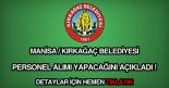Kırkağaç Belediyesi personel alımı haberi.