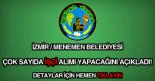 Menemen belediyesi işçi alımı ilanı.