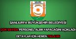 Şanlıurfa Büyükşehir Belediyesi personel alımı ilanı.