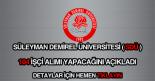 Süleyman Demirel Üniversitesi 104 geçici işçi alımı haberi.