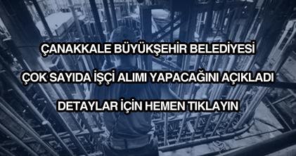 Çanakkale Belediyesi işçi alımı