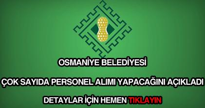 Osmaniye Belediyesi iş ilanları ve iş başvuru formu