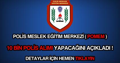 POMEM 10 bin polis alımı ilanı