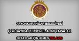 Afyonkarahisar Belediyesi personel alımı