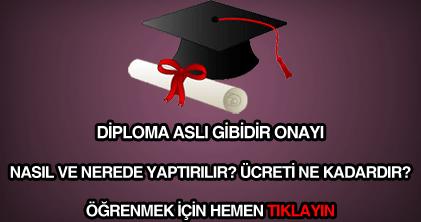 Diploma aslı gibidir belgesi