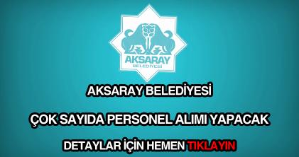 Aksaray Belediyesi personel alımı