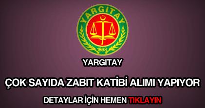Yargıtay zabıt katibi alımı ilanı