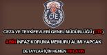 CTE 4 bin infaz koruma memuru alımı