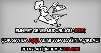 Emniyet Genel Müdürlüğü aşçı alımı