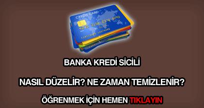 Banka kredi sicili nasıl temizlenir?