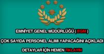 Emniyet Genel Müdürlüğü (EGM) personel alımı