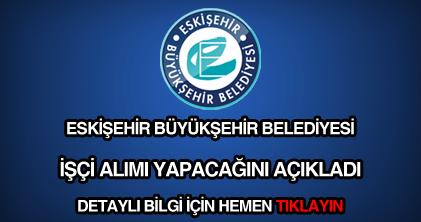 Eskişehir Belediyesi işçi alımı
