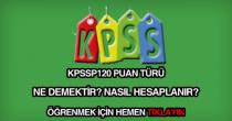 KPSSP120 puan türü nedir?