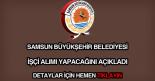 Samsun Büyükşehir Belediyesi işçi alıımı