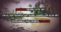 24 Nisan Resmi Tatil Mi?