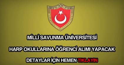 Milli Savunma Üniversitesi harp okullarına öğrenci alımı