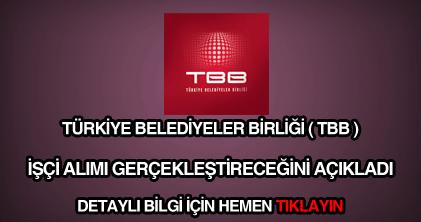 Türkiye Belediyeler Birliği işçi alımı