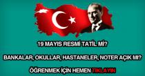 19 Mayıs Resmi Tatil Mi?