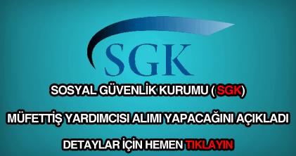 SGK müfettiş yardımcısı alımı