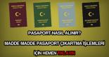 Pasaport nasıl alınır çıkartılır?