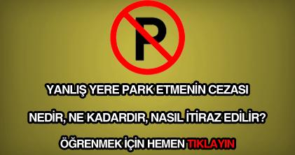 Yanlış yere park etmenin, hatalı park etmenin cezası