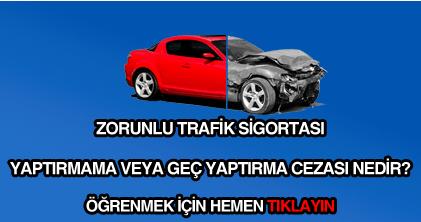 Zorunlu trafik sigortası yaptırmama cezası ne kadardır?