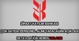 Ziraat Katılım Bankası personel alımı