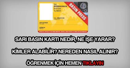 Sarı basın kartı nedir, nereden nasıl alınır?