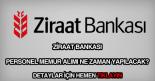Ziraat Bankası ne zaman personel alımı yapacak?