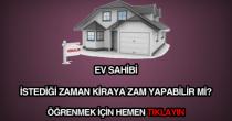 Ev sahibi istediğinde kiraya zam yapabilir mi?