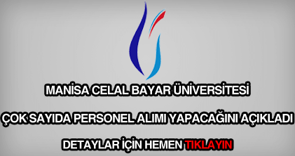 Celal Bayar Üniversitesi personel alımı