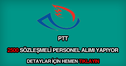 PTT 2500 sözleşmeli personel alımı