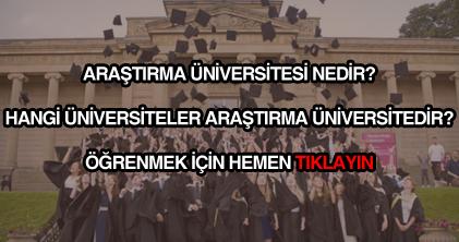 Araştırma üniversitesi nedir, ne demektir?