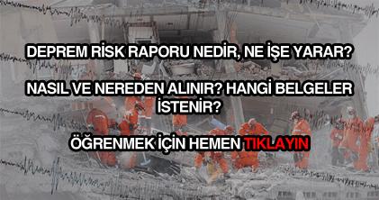 Deprem risk raporu nasıl nereden alınır?