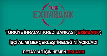 Eximbank işçi alımı