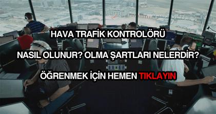 Hava trafik kontrolörü nasıl olunur?