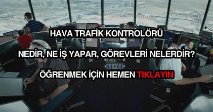 Hava trafik kontrolörü nedir?