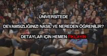 Üniversitede devamsızlık nasıl ve nereden öğrenilir?