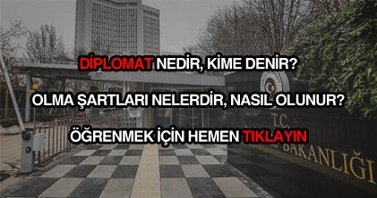Diplomat nedir, nasıl olunur?