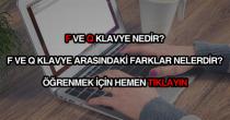 F ve Q klavye nedir?