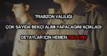 Trabzon valiliği bekçi alımı