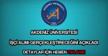 Akdeniz Üniversitesi işçi alımı