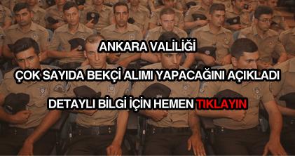 Ankara Valiliği bekçi alımı