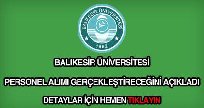 Balıkesir Üniversitesi personel alımı