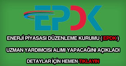 EPDK uzman yardımcısı alımı