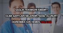 Sağlık teknikeri nasıl olunur?