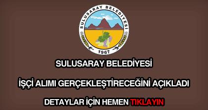 Sulusaray Belediyesi işçi alımı