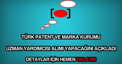 Türk Patent ve Marka Kurumu uzman yardımcısı alımı