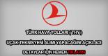 Türk Hava Yolları uçak teknisyeni alımı